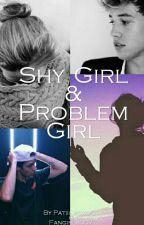 Shy Girl & Problem Girl (ZAWIESZONE) by Patiii_xoxo01