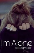 I'm alone by Louloutte_19