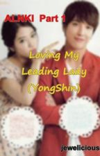 ALNKI Part 1 (YONGSHIN) by jewelicious
