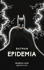 Batman - O Inferno de Gotham by biancalaisg