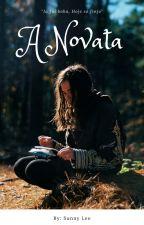 A Novata by sunnylee2004