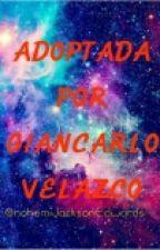 Adoptada Por Giancarlo Velazco  by NohemiEdwards