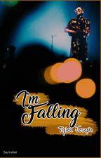 I'm Falling || Tyler joseph [ #FueledByPremios2017 ] by ScattieGirl
