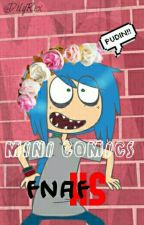 Mini Comics FnafHS by CrazyDinoPan