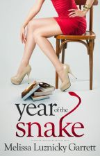YEAR OF THE SNAKE by MLGarrett