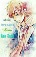 Sobre Sueños, Amor Y Estrellas by ACrazySpiderGirl