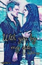 The Originals - With you by my side by Selmyy
