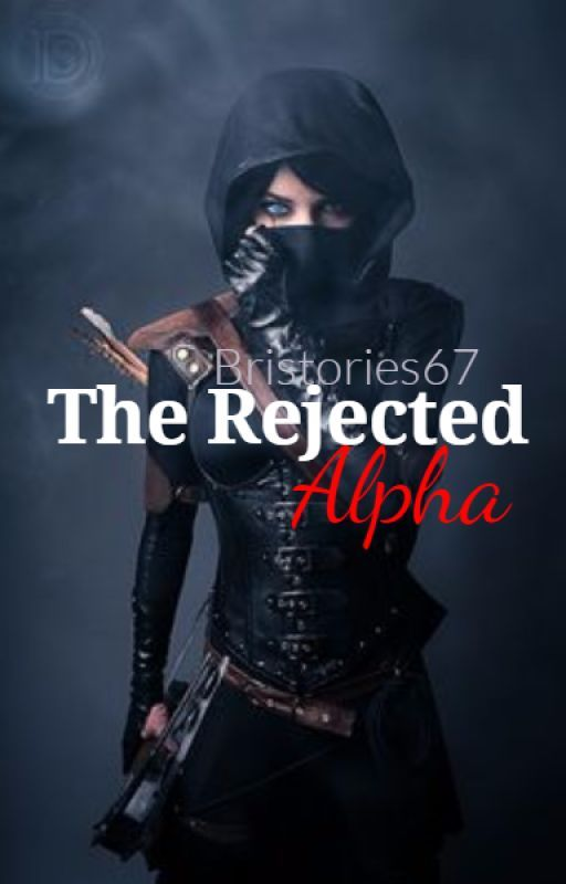 The Rejected Alpha by BriStories67
