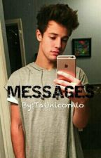 •● Messages || Cameron Dallas ●•  by TaUnicornio
