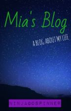 Mia's Blog by NinjagoSpinner
