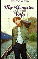 My Gangster Wife (Bts J-Hope) by exoticalexa