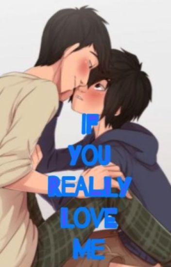 If you really love me (Hiro x Tadashi)