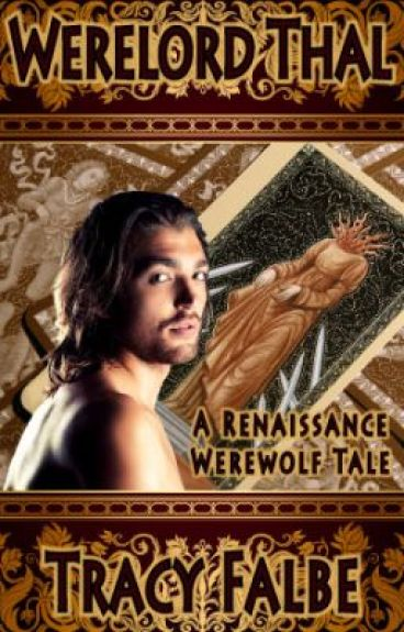 Preview - Werelord Thal: A Renaissance Werewolf Tale by Braveluck