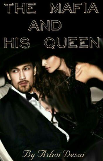 The Mafia And His Queen