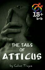 The Tails of Atticus (BoyxBoy) COMPLETE by Calico_Trayce