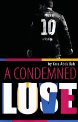 A Condemned Lust [Lionel Messi] by Yara-36