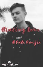 Blazing Love // FaZe Fanfic  by MysteryChic123