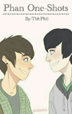 Phan One-Shots by TbhPhil
