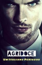 Agridoce: Um Italiano Perigoso by BlackDeutch