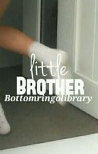 Little Brother by bottomringolibrary