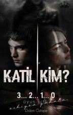 Katil Kim? (Suçlu Avcısı)  by DidemOztepe