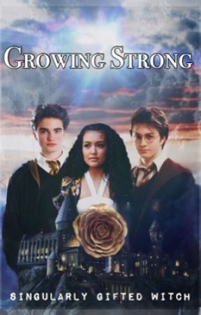 Growing Strong (Harry Potter) by singularlygiftedwtch