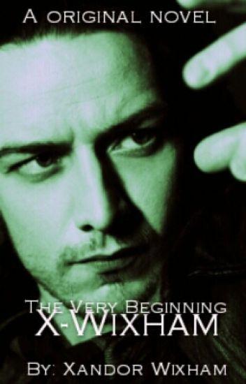 X-Wixham: The Very Beginning