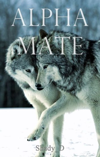 Alpha Mate (BoyxBoy) (PREVIEW. Full Book Is Available On FicFun)