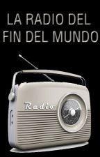La Radio del Fin del Mundo by MarianoDeMaria