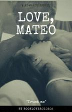 Love, Mateo (bwhm) by ginabby02