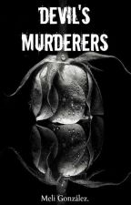 Devil's Murderers |TEG#2| by Meli_Young