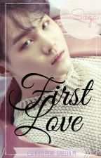 BTS Min Yoongi FF ♡ First Love ♡ by GreciaMi