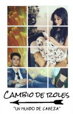 Cambio de roles |Lutteo| by -TogetherRugge