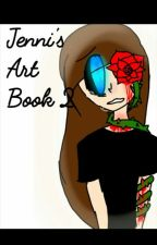 Jenni's Art Book 2 by JenniDeDerpyWolf