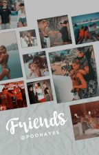 Friends « Jailey » [hiatos] by poohayes