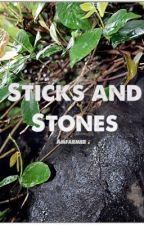 Sticks and Stones by amfarmer