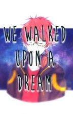 "Mystic Messenger - Seven X Reader: ""We Walked Upon a Dream"" by Ooshka_"