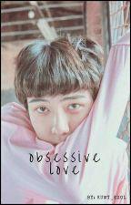 ♥ Obsessive Love ♥ Sehun y Tu 《PAUSADA》  by KUMY_EXOL