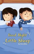 Good Night Little Sheep (Children's Bedtime Story)  by ChristopherNiles