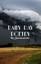 Rainy Day Poetry by SannahWrites