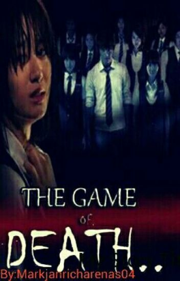 The Game Of Death (COMPLETED)√ #Wattys2017