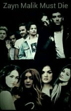 ZaYn MaLik mUst diE  by zayndanutella