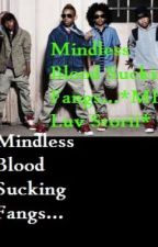Mindless Blood Sucking Fangs (Mindless Behavior Vampire Love Story) *C0MPL3T3D!! by infinitynewyork