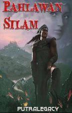 Pahlawan Silam [Tamat] by AbeyLegacy