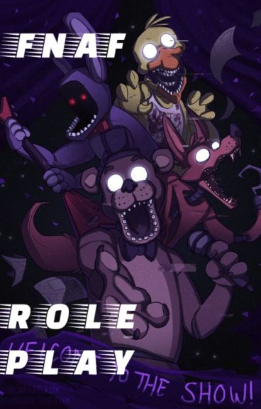 Five Nights At Freddy's Roleplay {ALL GAMES}