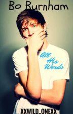 All His Words -Bo Burnham- by XXWild_OneXX