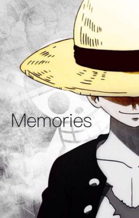 Memories [A One Piece Fanfiction] - Chapter 5 - Gone - Wattpad
