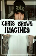 Chris Brown Imagines by AyooZii