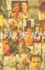 UN PAR DE ALMAS by DamonSalvatorGirl