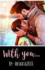 ShivIka Ts: With You. by Akshata2010